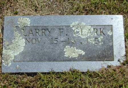 CLARK, LARRY F. - Madison County, Arkansas | LARRY F. CLARK - Arkansas Gravestone Photos