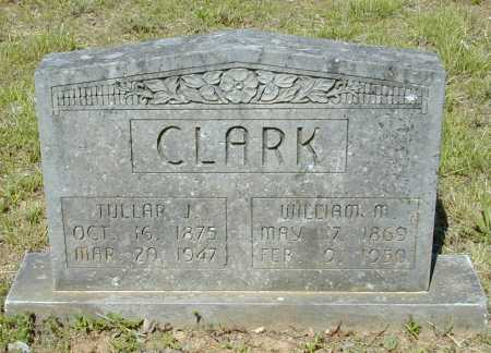 CLARK, TULLAR J. - Madison County, Arkansas | TULLAR J. CLARK - Arkansas Gravestone Photos