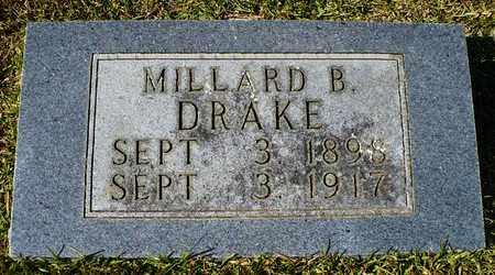 DRAKE, MILLARD B. - Madison County, Arkansas | MILLARD B. DRAKE - Arkansas Gravestone Photos