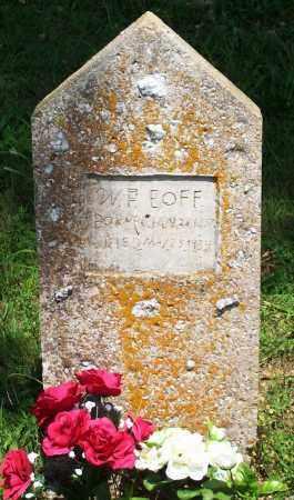 EOFF, WILLIAM FRANKLIN - Madison County, Arkansas   WILLIAM FRANKLIN EOFF - Arkansas Gravestone Photos