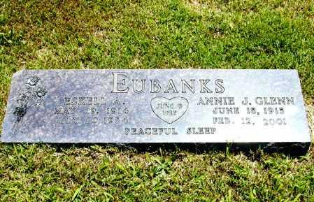 GLENN EUBANKS, ANNIE J. - Madison County, Arkansas | ANNIE J. GLENN EUBANKS - Arkansas Gravestone Photos