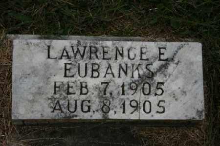 EUBANKS, LAWRENCE E. - Madison County, Arkansas | LAWRENCE E. EUBANKS - Arkansas Gravestone Photos