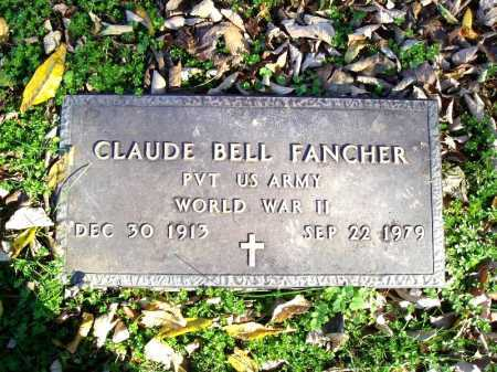 FANCHER (VETERAN WWII), CLAUDE BELL - Madison County, Arkansas | CLAUDE BELL FANCHER (VETERAN WWII) - Arkansas Gravestone Photos