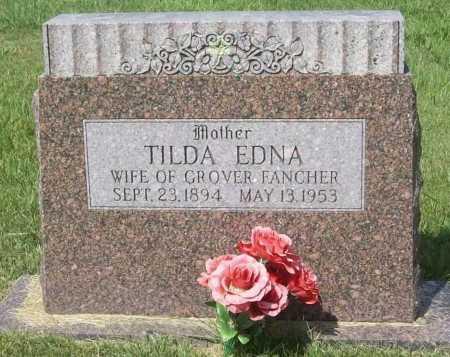 FANCHER, TILDA EDNA - Madison County, Arkansas   TILDA EDNA FANCHER - Arkansas Gravestone Photos