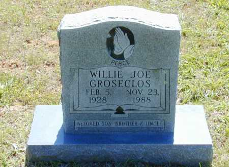 GROSECLOS, WILLIE JOE - Madison County, Arkansas | WILLIE JOE GROSECLOS - Arkansas Gravestone Photos