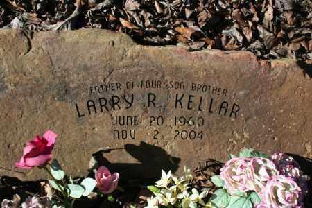KELLAR, LARRY RAY - Madison County, Arkansas | LARRY RAY KELLAR - Arkansas Gravestone Photos