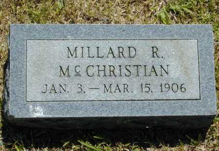 MCCHRISTIAN, MILLARD R. - Madison County, Arkansas   MILLARD R. MCCHRISTIAN - Arkansas Gravestone Photos