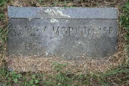 MOREHOUSE, SALLEY - Madison County, Arkansas | SALLEY MOREHOUSE - Arkansas Gravestone Photos