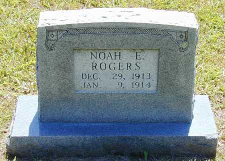 ROGERS, NOAH E. - Madison County, Arkansas   NOAH E. ROGERS - Arkansas Gravestone Photos
