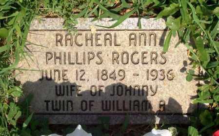 PHILLIPS ROGERS, RACHEAL ANN - Madison County, Arkansas | RACHEAL ANN PHILLIPS ROGERS - Arkansas Gravestone Photos