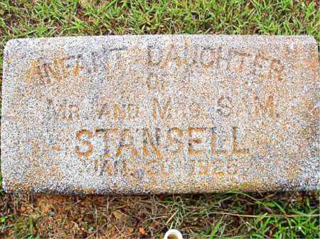 STANSELL, INFANT DAUGHTER - Madison County, Arkansas | INFANT DAUGHTER STANSELL - Arkansas Gravestone Photos