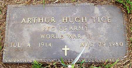 TICE (VETERAN WWII), ARTHUR HUGH - Madison County, Arkansas   ARTHUR HUGH TICE (VETERAN WWII) - Arkansas Gravestone Photos