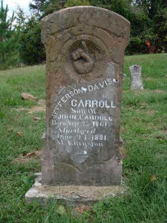 CARROLL, JEFFERSON DAVIS - Madison County, Arkansas | JEFFERSON DAVIS CARROLL - Arkansas Gravestone Photos