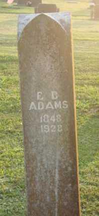 ADAMS, E. B. - Marion County, Arkansas | E. B. ADAMS - Arkansas Gravestone Photos