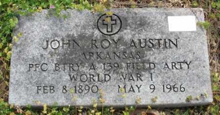 AUSTIN (VETERAN WWI), JOHN ROY - Marion County, Arkansas | JOHN ROY AUSTIN (VETERAN WWI) - Arkansas Gravestone Photos
