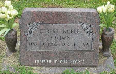 BROWN, ELBERT NOBLE - Marion County, Arkansas | ELBERT NOBLE BROWN - Arkansas Gravestone Photos