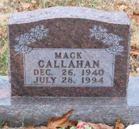CALLAHAN, MACK - Marion County, Arkansas | MACK CALLAHAN - Arkansas Gravestone Photos
