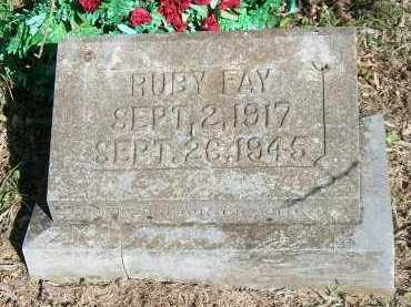 FAY, RUBY - Marion County, Arkansas | RUBY FAY - Arkansas Gravestone Photos