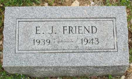 FRIEND, E. J. - Marion County, Arkansas | E. J. FRIEND - Arkansas Gravestone Photos