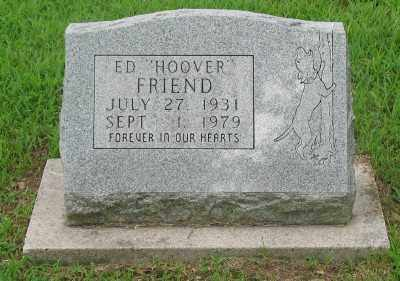 "FRIEND, ED ""HOOVER"" - Marion County, Arkansas 