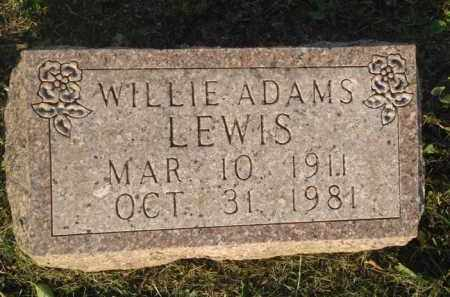 LEWIS, WILLIE ADAMS - Marion County, Arkansas | WILLIE ADAMS LEWIS - Arkansas Gravestone Photos