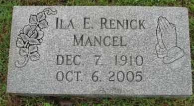 RENICK MANCEL, ILA E. - Marion County, Arkansas | ILA E. RENICK MANCEL - Arkansas Gravestone Photos
