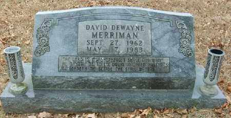 MERRIMAN, DAVID DEWAYNE - Marion County, Arkansas | DAVID DEWAYNE MERRIMAN - Arkansas Gravestone Photos