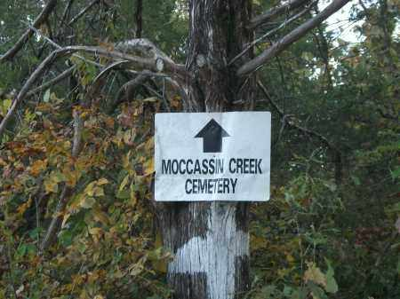 *MOCCASSIN CREEK CEMETERY SIGN,  - Marion County, Arkansas |  *MOCCASSIN CREEK CEMETERY SIGN - Arkansas Gravestone Photos