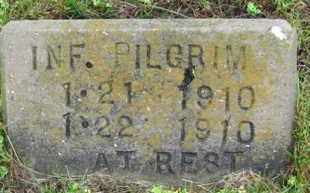 PILGRIM, INFANT - Marion County, Arkansas | INFANT PILGRIM - Arkansas Gravestone Photos