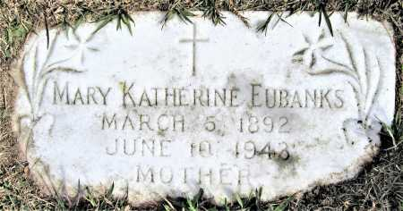 EUBANKS, MARY KATHERINE - Miller County, Arkansas | MARY KATHERINE EUBANKS - Arkansas Gravestone Photos