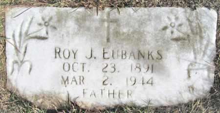 EUBANKS, ROY J. - Miller County, Arkansas   ROY J. EUBANKS - Arkansas Gravestone Photos