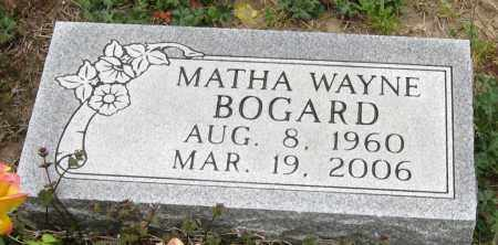BOGARD, MATHA WAYNE - Mississippi County, Arkansas | MATHA WAYNE BOGARD - Arkansas Gravestone Photos