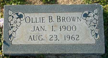 BROWN, OLLIE B - Mississippi County, Arkansas | OLLIE B BROWN - Arkansas Gravestone Photos
