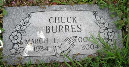 BURRES, CHUCK - Mississippi County, Arkansas | CHUCK BURRES - Arkansas Gravestone Photos