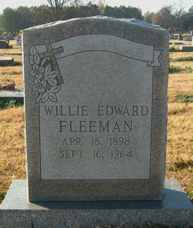 FLEEMAN, WILLIE EDWARD - Mississippi County, Arkansas | WILLIE EDWARD FLEEMAN - Arkansas Gravestone Photos