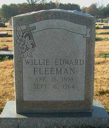 FLEEMAN, WILLIE EDWARD - Mississippi County, Arkansas   WILLIE EDWARD FLEEMAN - Arkansas Gravestone Photos