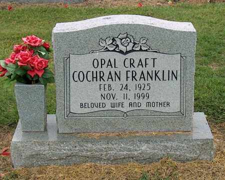 FRANKLIN, OPAL CRAFT COCHRAN - Mississippi County, Arkansas | OPAL CRAFT COCHRAN FRANKLIN - Arkansas Gravestone Photos