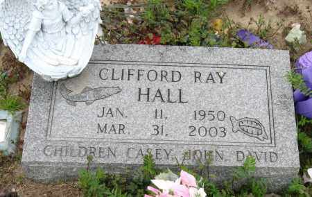 HALL, CLIFFORD RAY - Mississippi County, Arkansas   CLIFFORD RAY HALL - Arkansas Gravestone Photos