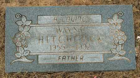 HITCHCOCK, WAYNE - Mississippi County, Arkansas | WAYNE HITCHCOCK - Arkansas Gravestone Photos