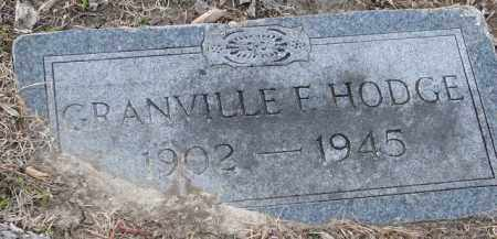 HODGE, GRANVILLE - Mississippi County, Arkansas | GRANVILLE HODGE - Arkansas Gravestone Photos