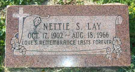 LAY, NETTIE S - Mississippi County, Arkansas | NETTIE S LAY - Arkansas Gravestone Photos