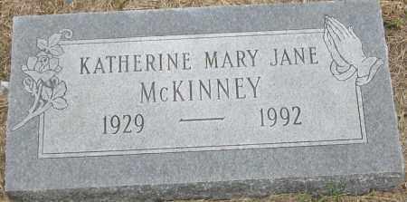 MCKINNEY, KATHERINE MARY JANE - Mississippi County, Arkansas | KATHERINE MARY JANE MCKINNEY - Arkansas Gravestone Photos