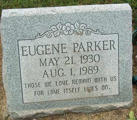 PARKER, EUGENE - Mississippi County, Arkansas | EUGENE PARKER - Arkansas Gravestone Photos