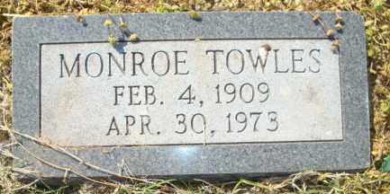 TOWLES, MONROE - Mississippi County, Arkansas | MONROE TOWLES - Arkansas Gravestone Photos