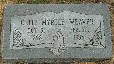 WEAVER, OLLIE MYRTLE - Mississippi County, Arkansas | OLLIE MYRTLE WEAVER - Arkansas Gravestone Photos