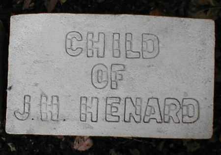 HENARD, INFANT - Monroe County, Arkansas | INFANT HENARD - Arkansas Gravestone Photos