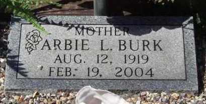 BURK, ARBIE L - Montgomery County, Arkansas   ARBIE L BURK - Arkansas Gravestone Photos