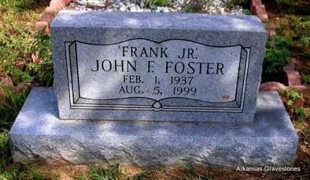 "FOSTER, JOHN F  "" FRANK JR "" - Montgomery County, Arkansas | JOHN F  "" FRANK JR "" FOSTER - Arkansas Gravestone Photos"