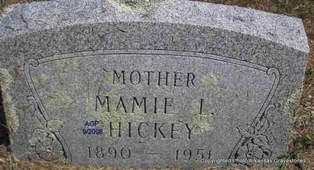 HICKEY, MAMIE L. - Montgomery County, Arkansas   MAMIE L. HICKEY - Arkansas Gravestone Photos