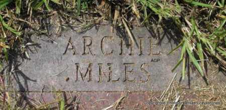 MILES, ARCHIE - Montgomery County, Arkansas | ARCHIE MILES - Arkansas Gravestone Photos